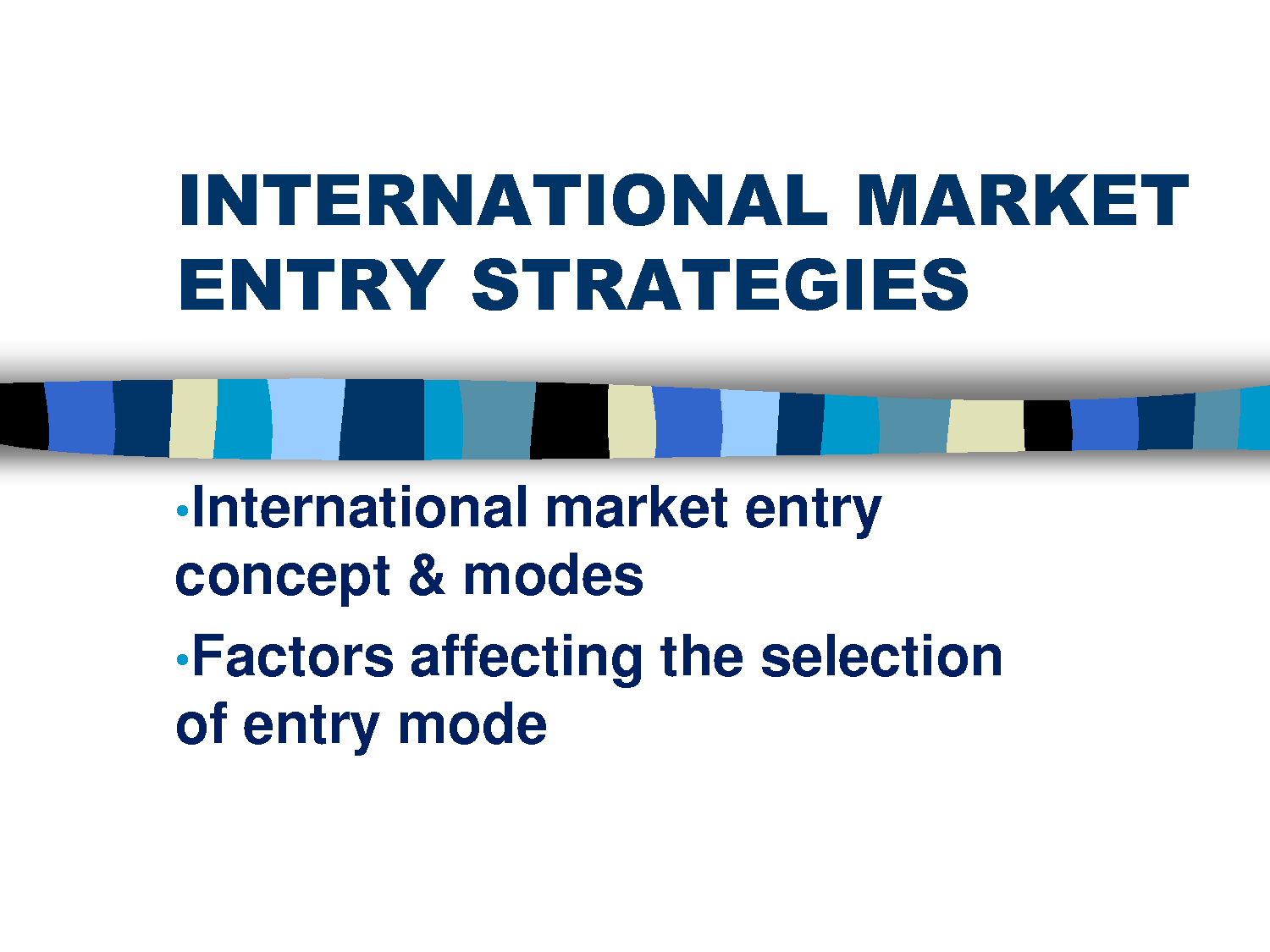 Image Showing International Markets Entry Method: Partner or Invest